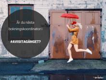 Är du vår nästa bokningskoordinator i #avisitagänget?