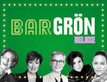 Bar Grön Deluxe