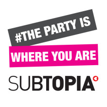 Subtopia på plats i Almedalen - The party is where you are!