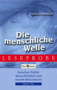"""Pax et Bonum Verlag Berlin Leseprobe Buch: """"Die menschliche Welle Band II - Flut"""""""