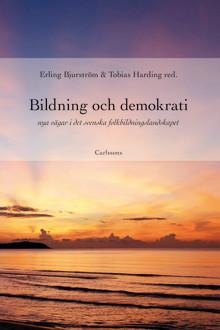 Ny bok: Bildning och demokrati – nya vägar i det svenska folkbildningslandskapet