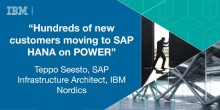 Hundreds of New Customers Moving to SAP HANA on POWER | SAP Innovation Forum 2017