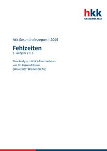 hkk-Fehlzeitenreport 1. Halbjahr 2015