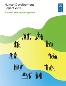 """Human Development Report 2015: """"Möt utmaningarna och ta till vara på möjligheterna på den nya arbetsmarknaden"""""""