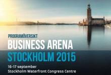 Se programöversikten för Business Arena Stockholm 2015