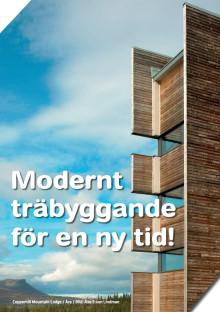 Modernt träbyggande för en ny tid!