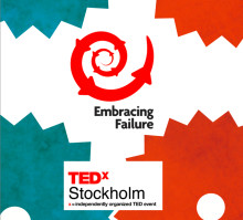 Speakers confirmed for TEDxStockholm - Embracing Failure