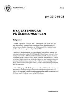 PM - Nya satsningar äldreomsorg 2010-06-22 Äldreroteln