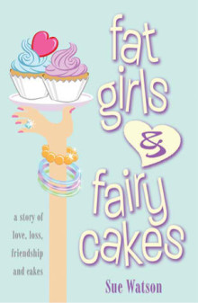 Fat Girls and Fairy Cakes!