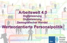 Werteorientierte Personalpolitik in der Arbeitswelt 4.0