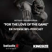 """Betsafe sponsrar ny NFL-podd med Peter """"Skåne"""" Larsson och Matthias Sjödin från Kingsize"""
