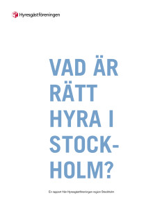 Vad är rätt hyra i Stockholm?