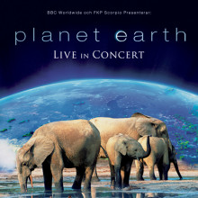 """Planet Earth - Live in Concert"" kommer till Scandinavium"