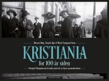 Unike kulturhistoriske bilder – Kristiania for 100 år siden