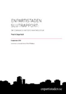 Ny rapport: Enpartistaden. Om dominanta partiers maktmissbruk
