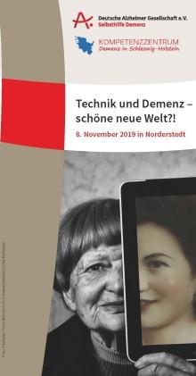 Technik und Demenz – schöne neue Welt?! Fachtag zu aktuellen Entwicklungen, ethischen und rechtlichen Fragen sowie Perspektiven der technischen Entwicklung
