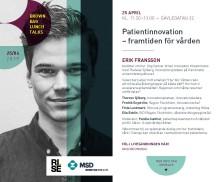 Brown Bag Lunch Talks:  Patientinnovation - framtiden för vården
