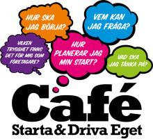 Café Starta & Driva Eget – två timmar!