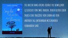 Dani Atkins - Garantin für das ganz große Gefühl - verzaubert auch in ihrem neuen Roman mit der speziellen Atkins-Magie