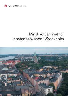 Minskad valfrihet för bostadssökande i Stockholm