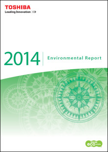 Toshiba Publishes English Edition of Environmental Report 2014