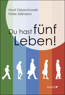 """Buchpräsentation """"Du hast fünf Leben!"""" mit Horst Opaschowski und Peter Zellmann am 26.3.2018"""