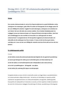 Förslag till nytt arbetsmarknadspolitiskt inriktningsprogram inför Landsdagarna 2011