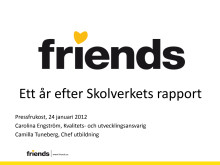 Ett år efter Skolverkets rapport - Pressfrukost 120124