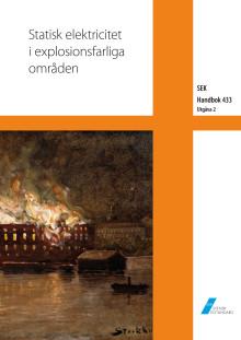 Statisk elektricitet i explosionsfarliga områden – Ny utökad SEK Handbok 433