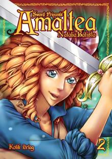 Sword Princess Amaltea 2 ute nu - beställ recex!