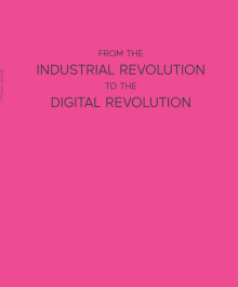 GTR Essays - From the Industrial Revolution to the Digital Revolution