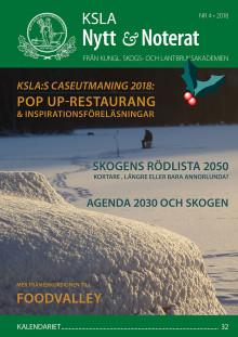 Ute nu: KSLA Nytt & Noterat nr 4-2018