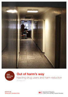 Rapport: Out of harm's way - Injecting drug users and harm reduction
