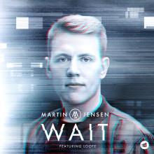 """Virala DJ-stjärnan Martin Jensen släpper låten """"Wait"""" feat Loote & fans"""