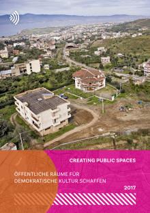 Creating Public Spaces: Öffentliche Räume für demokratische Kultur schaffen