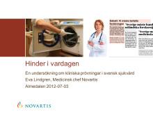 Hinder i vardagen – En undersökning om kliniska prövningar i svensk sjukvård