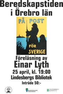 """Einar Lyth föreläser om""""Beredskapstiden i Örebro län"""""""