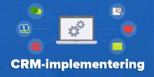 8 tips för en framgångsrik implementering av företagets nya CRM-system