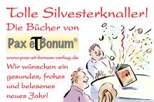 Pax et Bonum-Verlag Silvestergrüße 2015