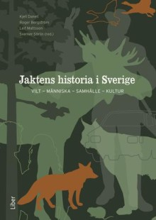 Pressinbjudan: Heldag om jaktens historia i Sverige 3 maj 2017
