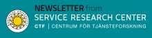 CTF Newsletter no 4, 2016, from CTF, Service Research Center at Karlstad University, Sweden