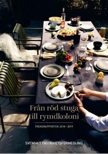 Trendrapporten 2018-2019 visar: Läget och bostäderna svenskarna egentligen drömmer om