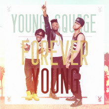 """Young Squage släpper """"Forever Young"""""""