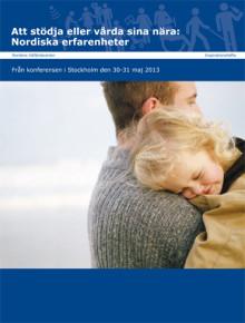 Att stödja eller vårda sina nära: Nordiska erfarenheter