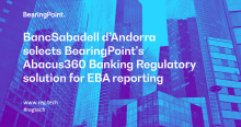 BearingPoint RegTech adds BancSabadell d'Andorra as a new customer for its regulatory reporting solution