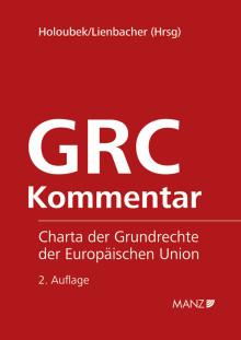 Neu bei MANZ: Charta der Grundrechte der Europäischen Union, 2. Auflage