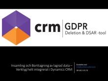 GDPR - Insamling och Borttagning av lagrad data – Verktyg helt integrerat i Dynamics CRM
