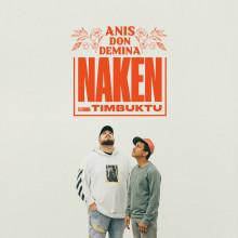 """Anis Don Demina och Timbuktu släpper låten """"Naken"""" ihop"""
