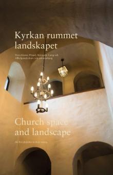 Kyrkan, rummet, landskapet. Vreta kloster, Flistad, Stjärnorp, Ljung och Allhelgonakyrkan i sitt sammanhang. Ny bok!