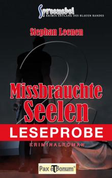 "Pax et Bonum Verlag Berlin Leseprobe Buch: Kimiroman ""Missbrauchte Seelen"""